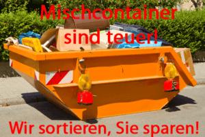 Mischcontainer sind teuer